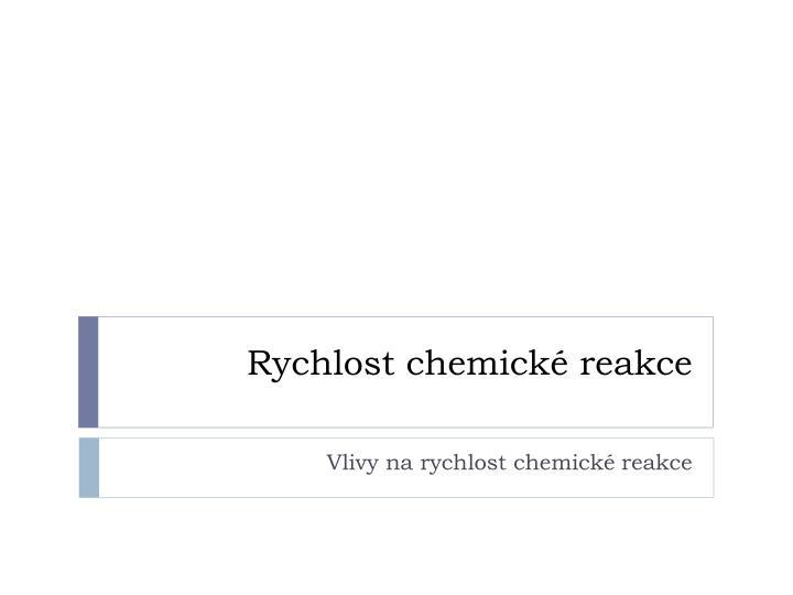 Rychlost chemické reakce
