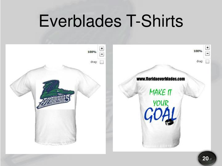Everblades T-Shirts