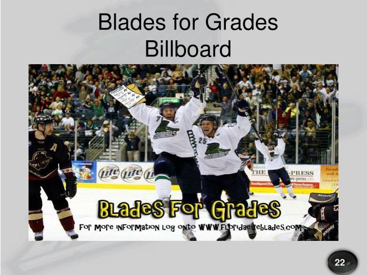 Blades for Grades Billboard