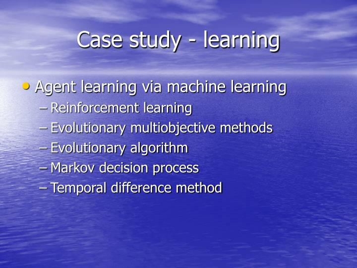Case study - learning