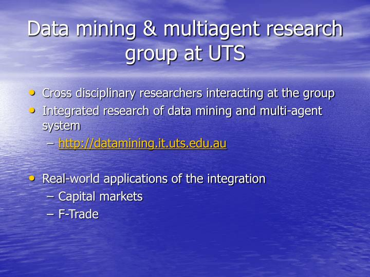 Data mining & multiagent research group at UTS