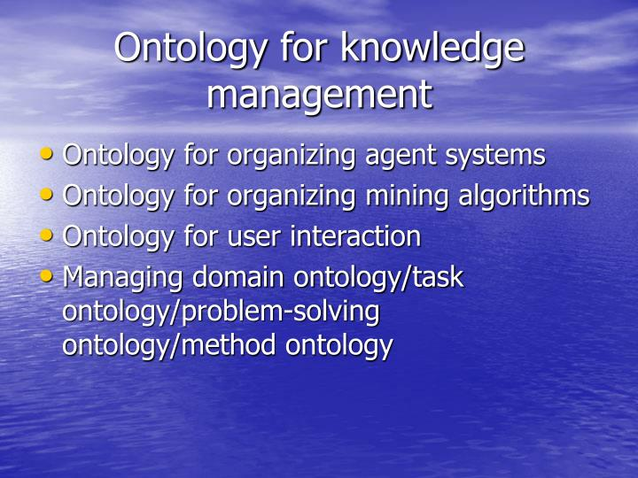 Ontology for knowledge management