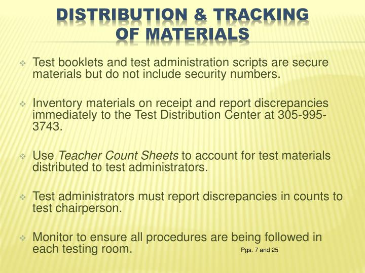 Test booklets and test administration scripts are secure materials but do not include security numbers.