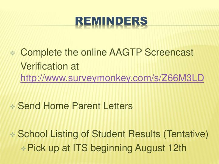 Complete the online AAGTP Screencast