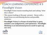coach learning experience 9 floodlight vision2