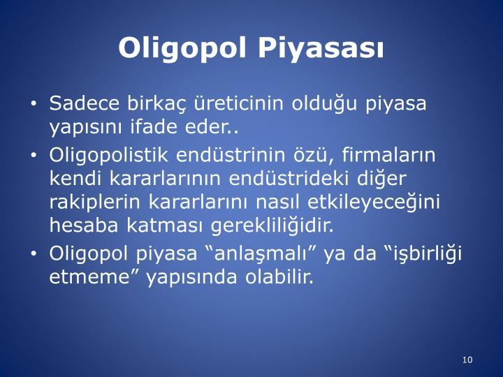 Oligopol Piyasası