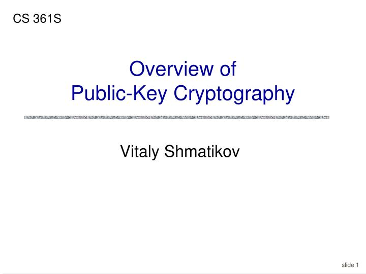 Overview of public key cryptography