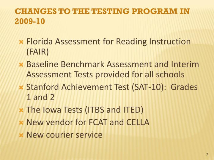 Changes to the Testing Program in 2009-10