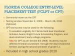florida college entry level placement test fclpt or cpt