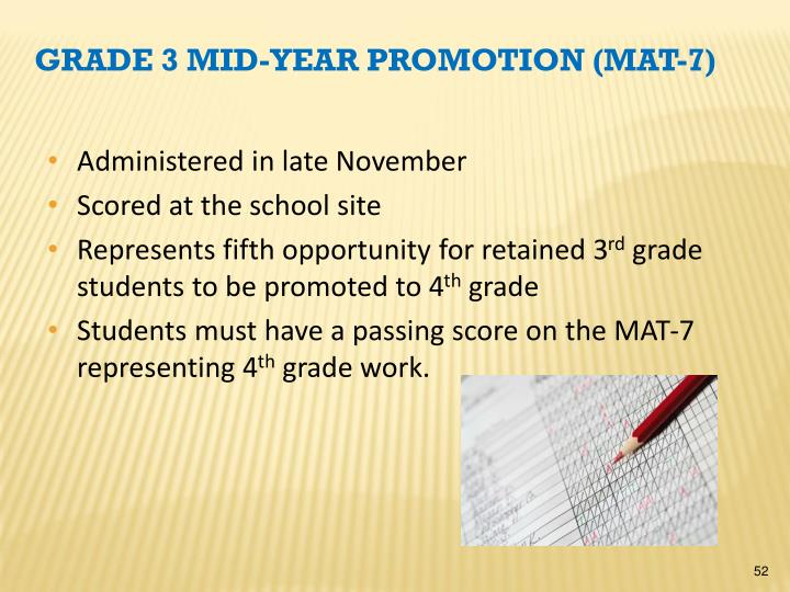 Grade 3 Mid-Year Promotion (MAT-7)