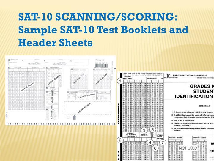 SAT-10 Scanning/Scoring: