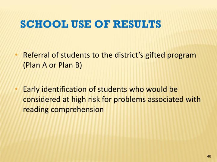 Referral of students to the district's gifted program (Plan A or Plan B)