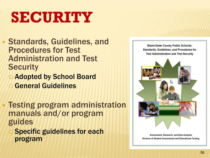 Standards, Guidelines, and Procedures for Test Administration and Test Security