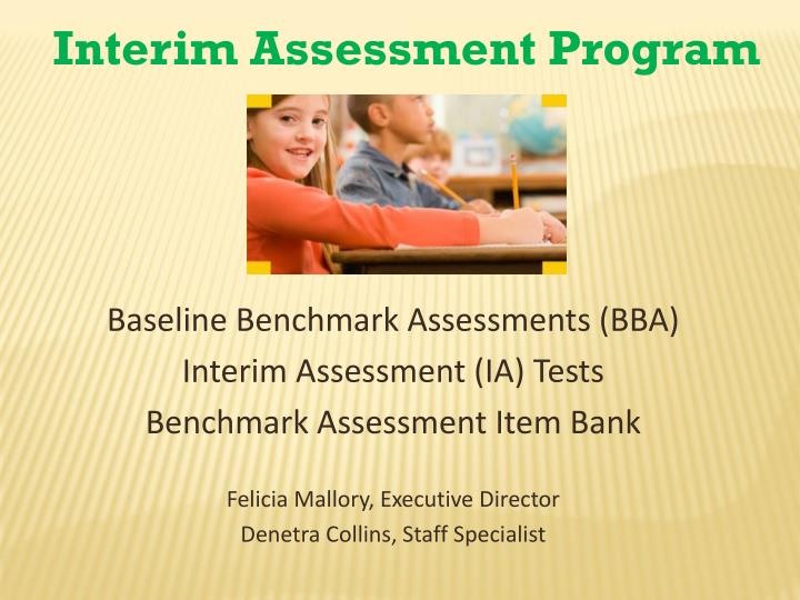 Interim Assessment Program