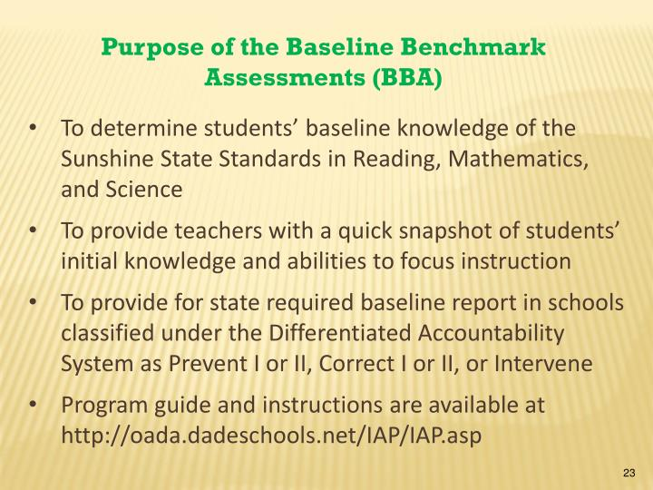 Purpose of the Baseline Benchmark Assessments (BBA)