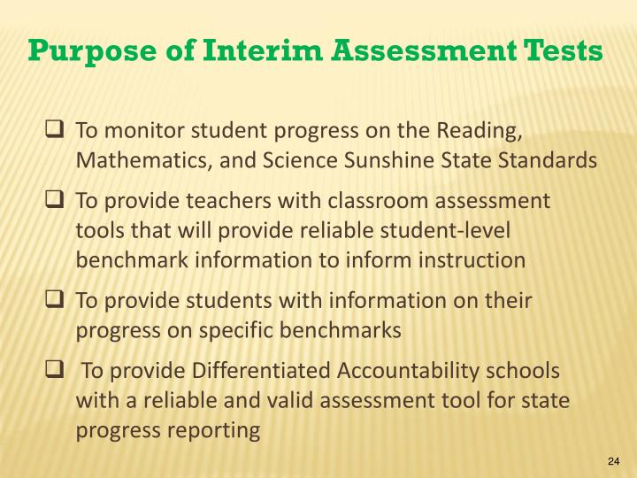 Purpose of Interim Assessment Tests