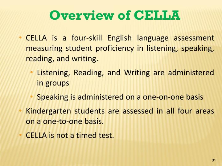 Overview of CELLA