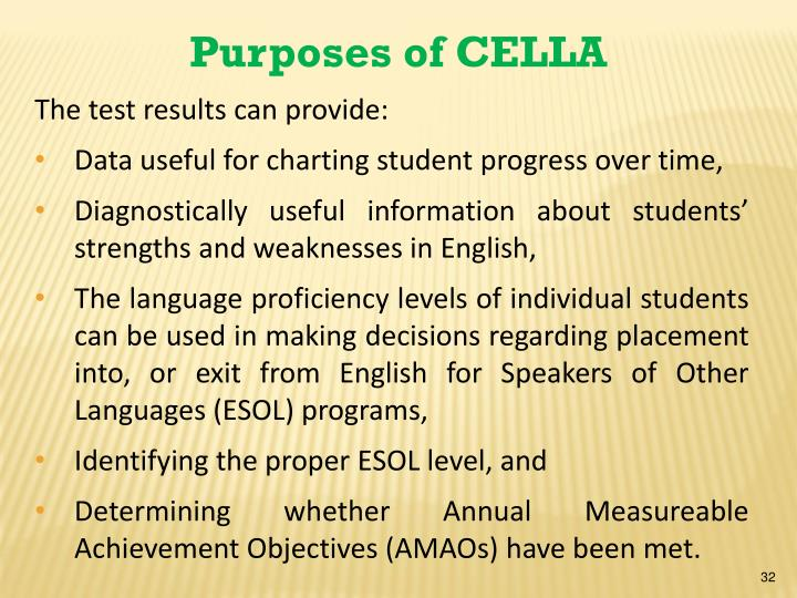 Purposes of CELLA