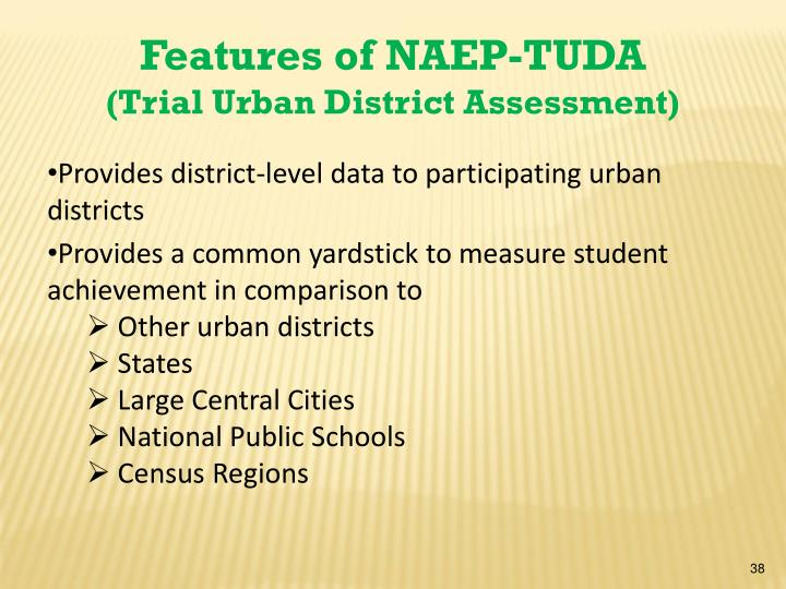 Features of NAEP-TUDA