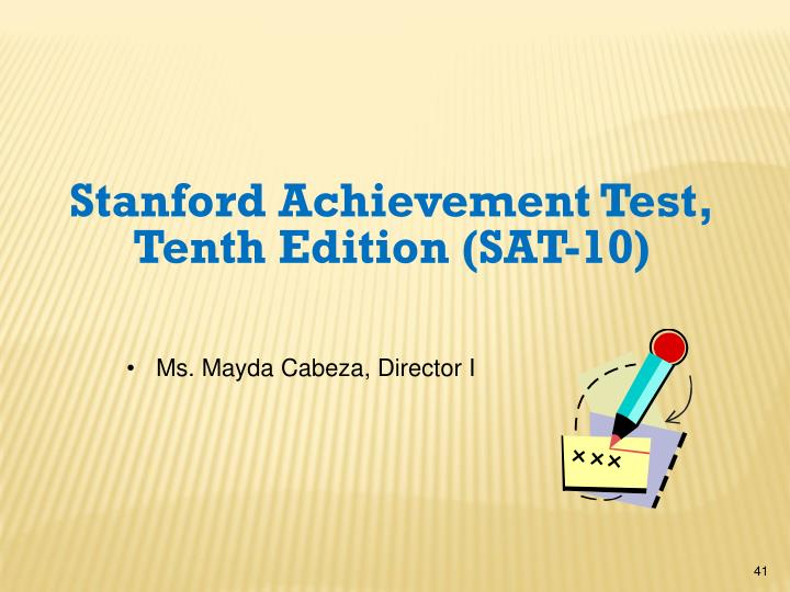 Stanford Achievement Test, Tenth Edition (SAT-10)