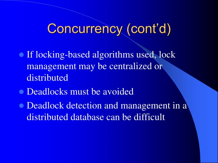 Concurrency (cont'd)