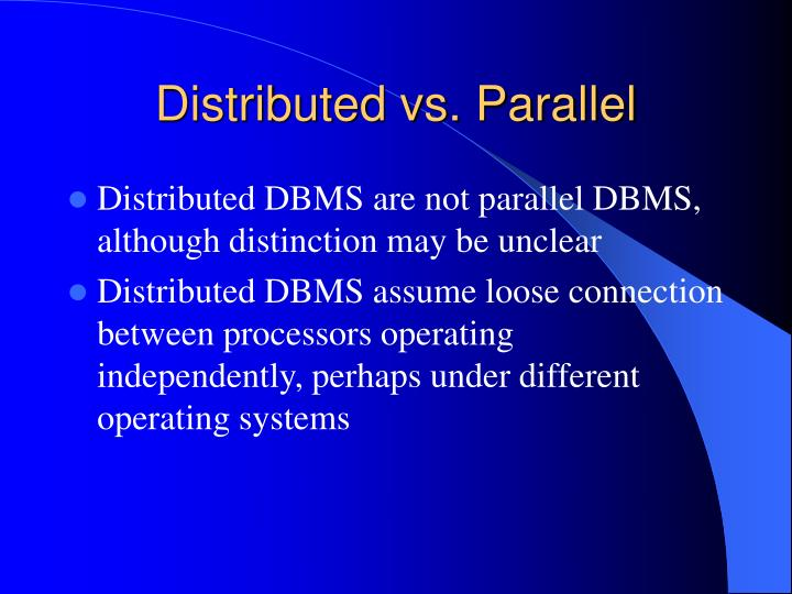 Distributed vs. Parallel