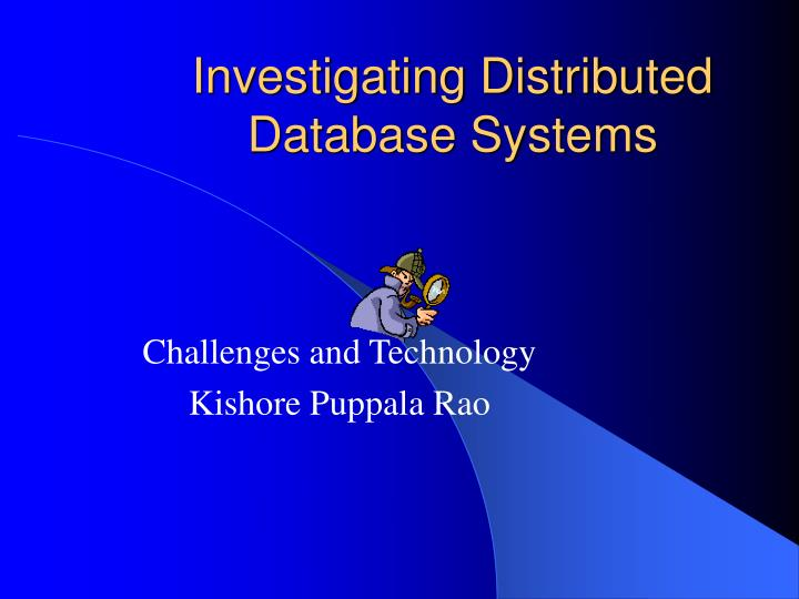 Investigating distributed database systems