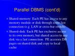 parallel dbms cont d