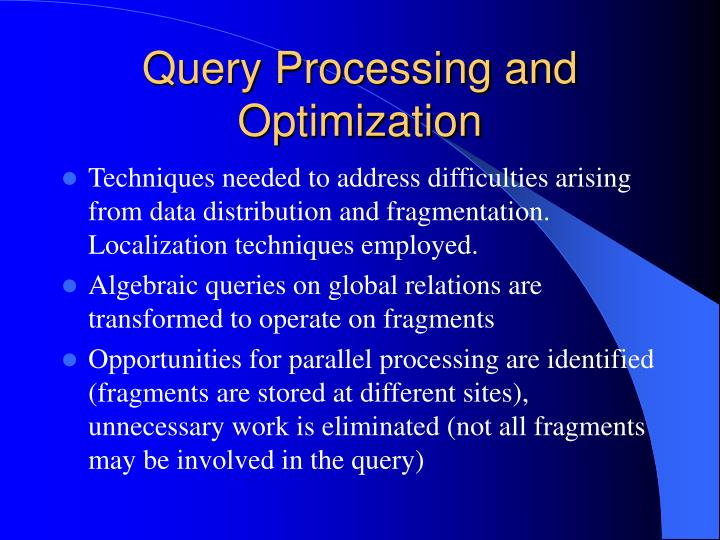 Query Processing and Optimization
