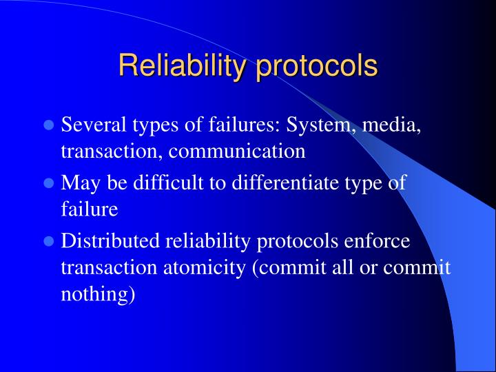 Reliability protocols