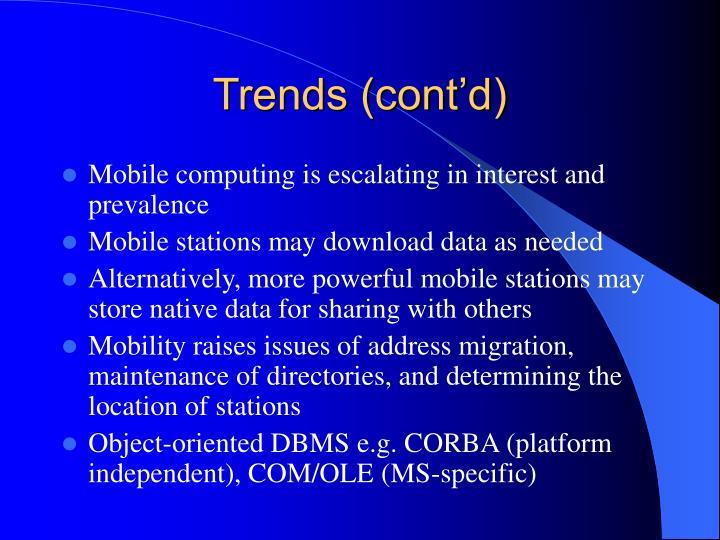 Trends (cont'd)
