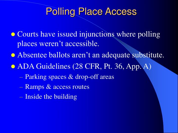 Polling Place Access