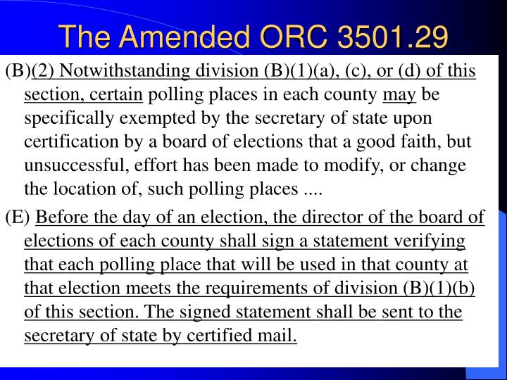 The Amended ORC 3501.29