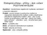 etiologick p stup p iny kol cvi en pozitivn my len