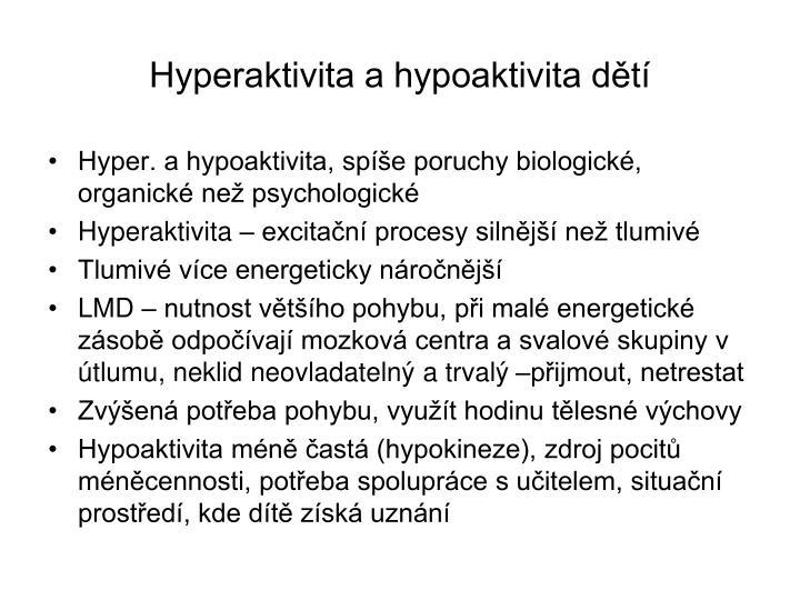 Hyperaktivita a hypoaktivita dětí