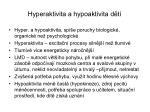 hyperaktivita a hypoaktivita d t