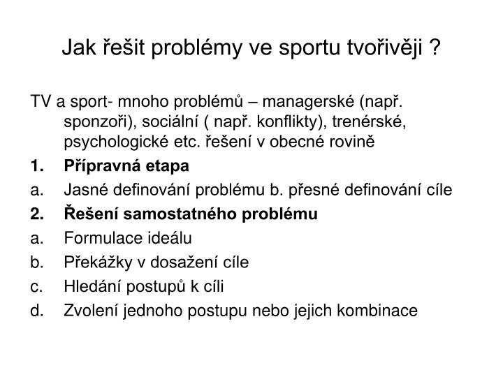 Jak řešit problémy ve sportu tvořivěji ?