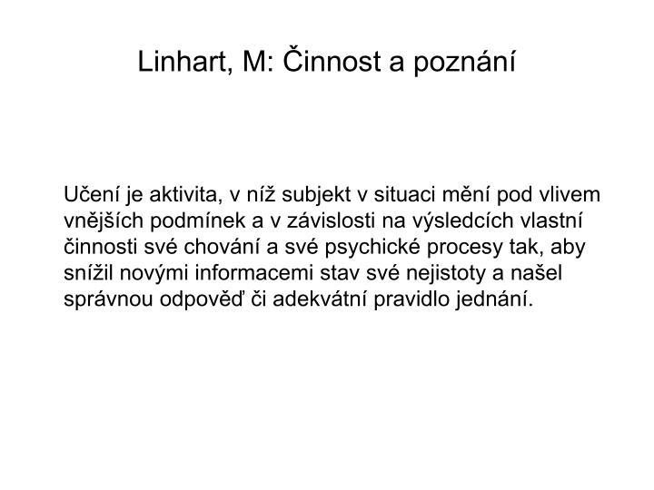 Linhart, M: Činnost a poznání