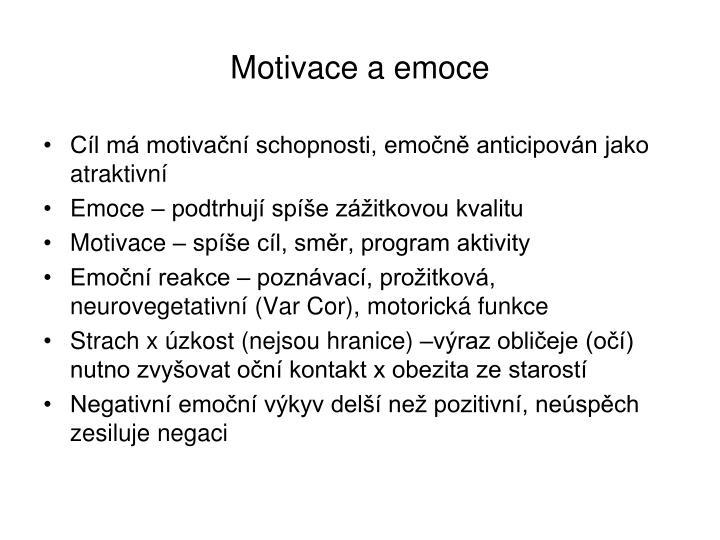 Motivace a emoce