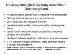 nov psychologick v zkumy determinant koln ho v konu