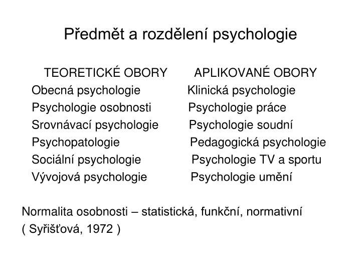 Předmět a rozdělení psychologie