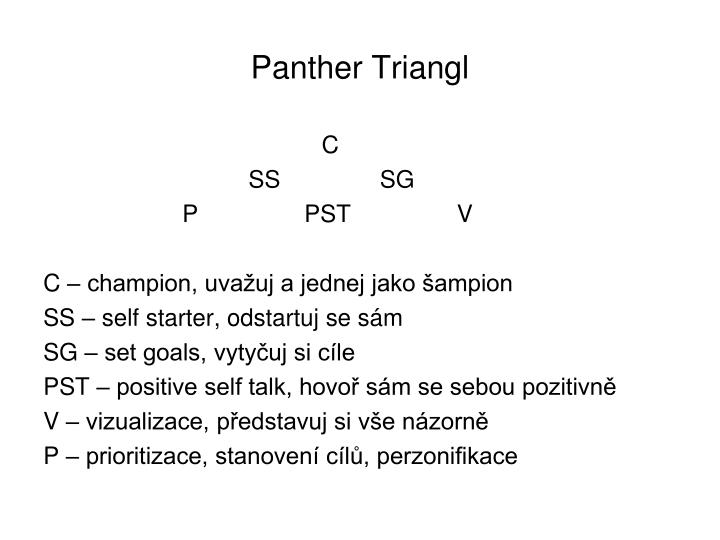 Panther Triangl