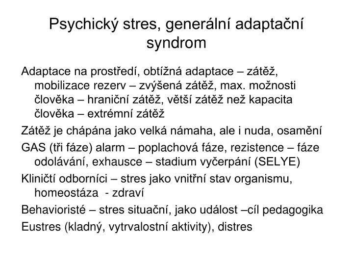 Psychický stres, generální adaptační syndrom