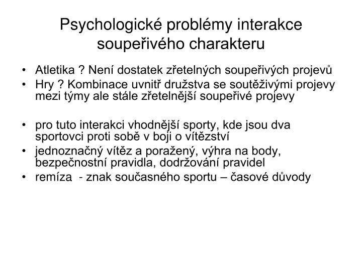 Psychologické problémy interakce soupeřivého charakteru