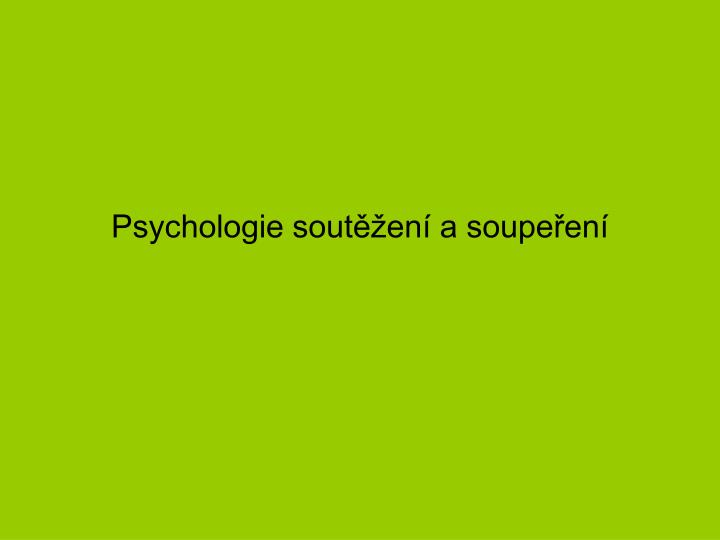 Psychologie soutěžení a soupeření