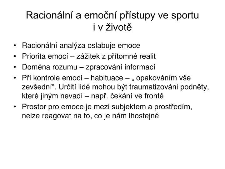 Racionální a emoční přístupy ve sportu         i v životě