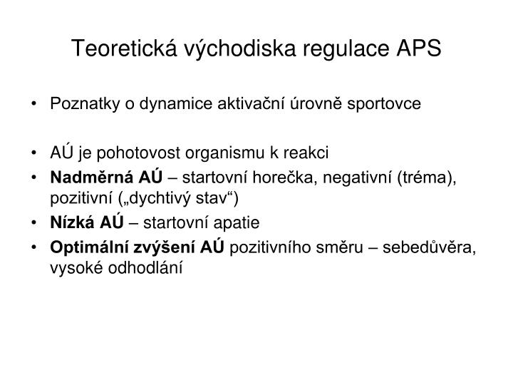 Teoretická východiska regulace APS