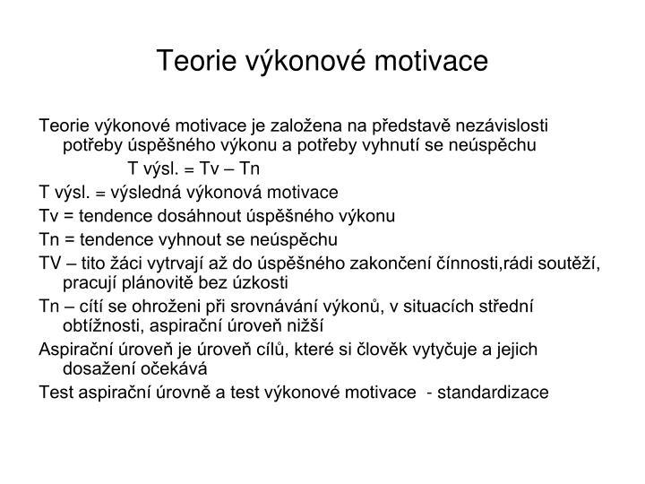 Teorie výkonové motivace