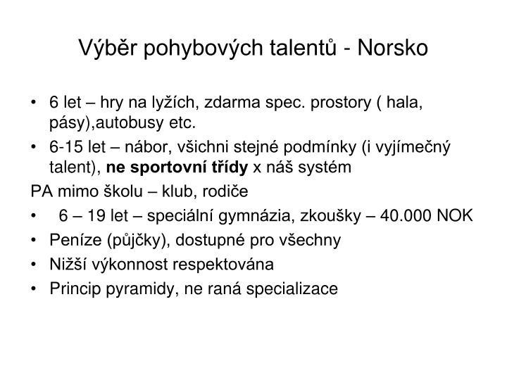 Výběr pohybových talentů - Norsko