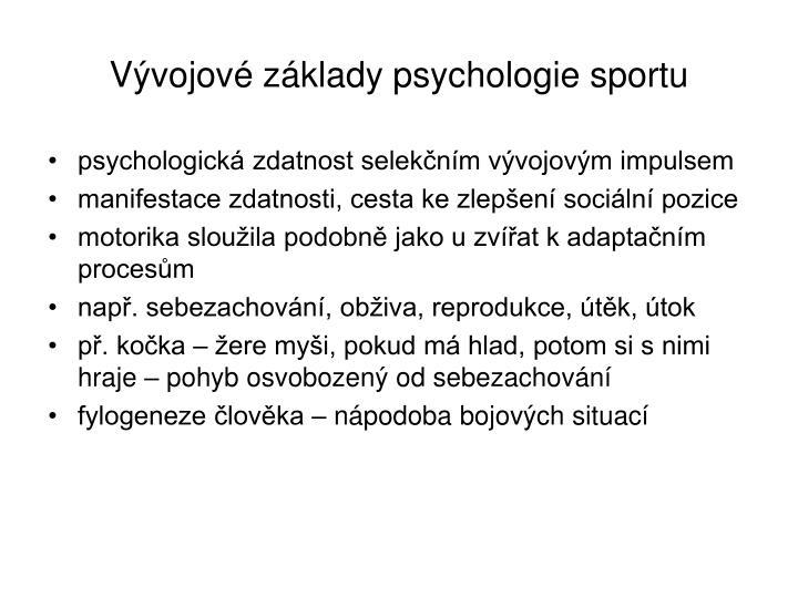 Vývojové základy psychologie sportu